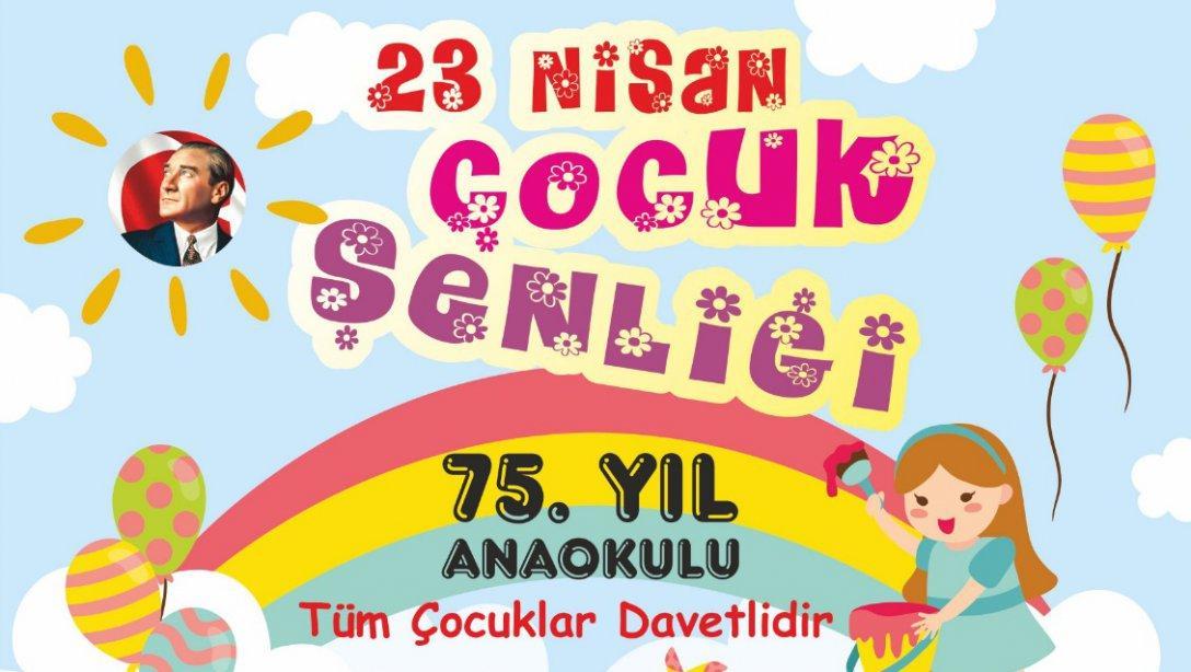 75 Yil Anaokulu 23 Nisan Cocuk Senligi